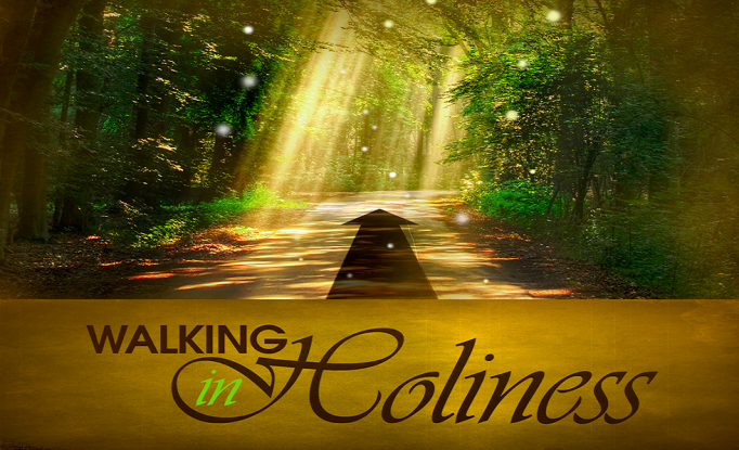 walking-in-holiness