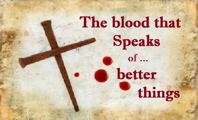 The Blood That Speaks Better Things Regeneration
